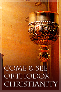 come and see orthodoxy